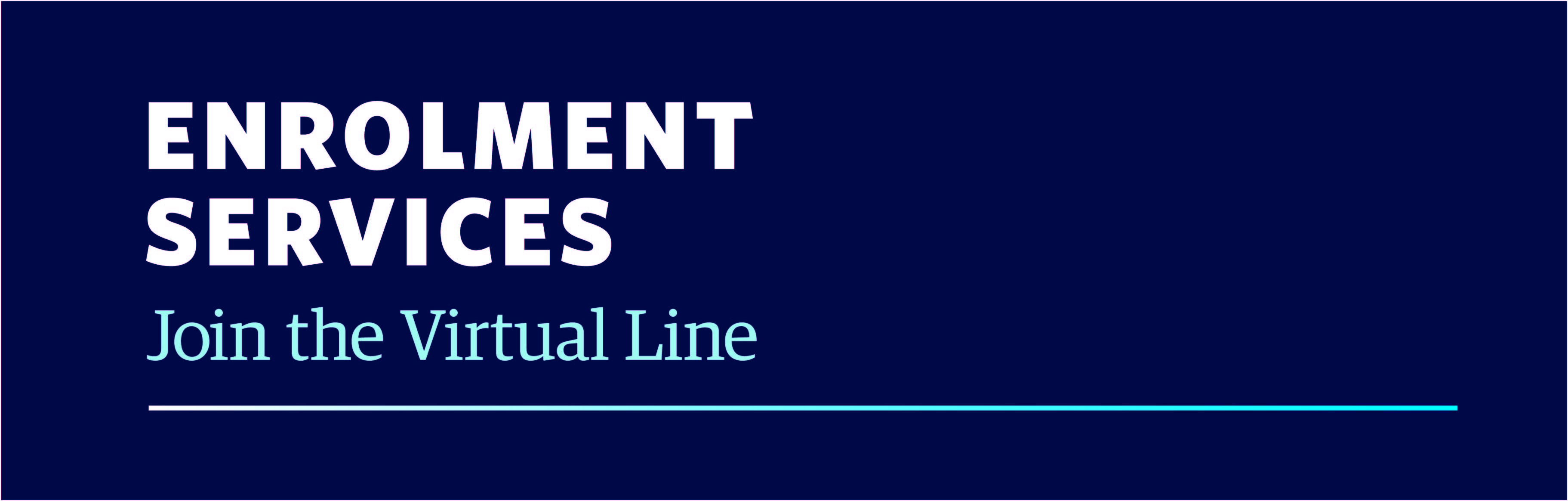 Enrolment Services join the virtual line